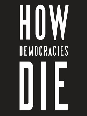 cover image of How Democracies Die